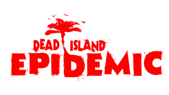 Dead Island Epidemic (PC) Announcement - Header